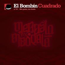 ELBOMBINCUADRADO2011_01_Me-gusta-me-duele